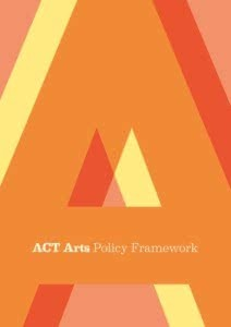 The ACT Government's arts policy is being reviewed, but how will the arts sector be involved?